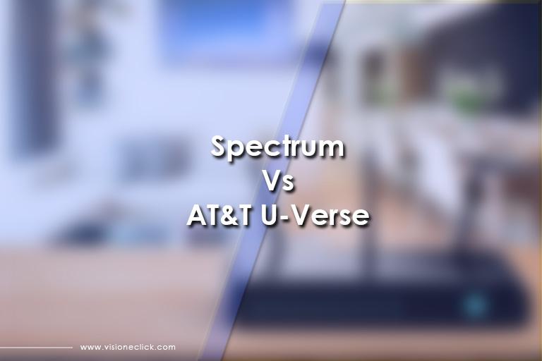 Spectrum Vs AT&T U-Verse