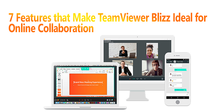 7 Online Collaboration Features in TeamViewer Blizz