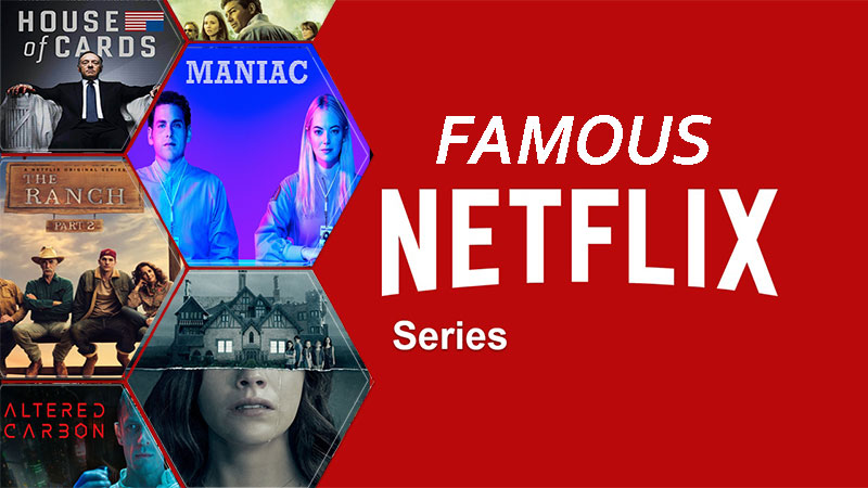 Famous Netflix Original Shows