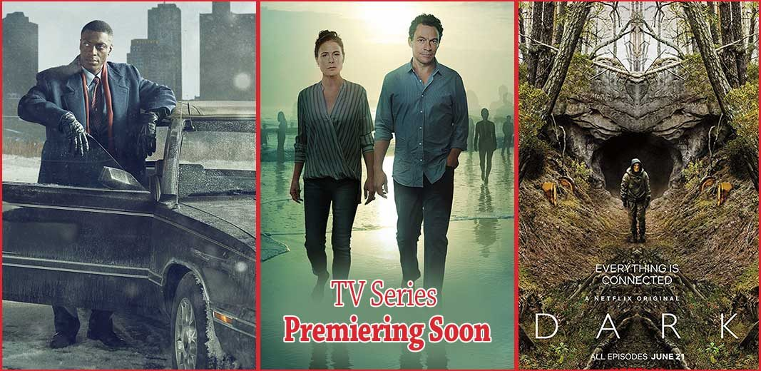 7 Must Watch TV Series Premiering Soon