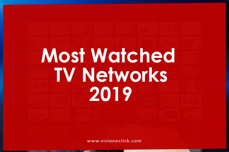 most watched tv networks