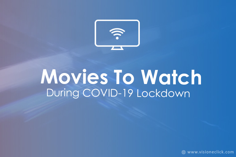 movies to watch during lockdown