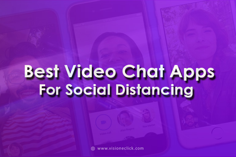 best video chat apps for social distancing