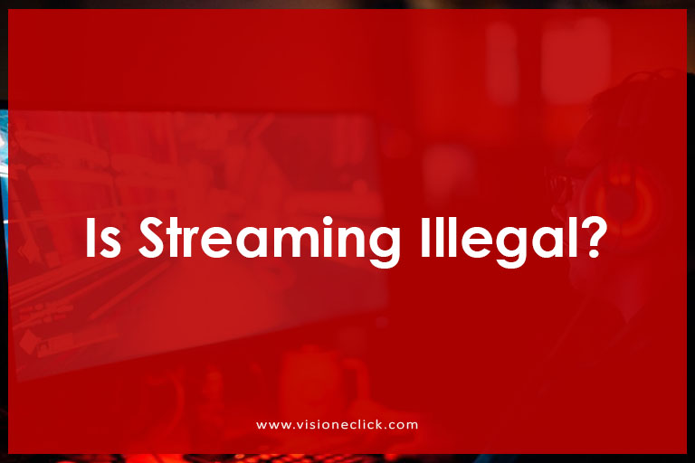 Streaming Illegal