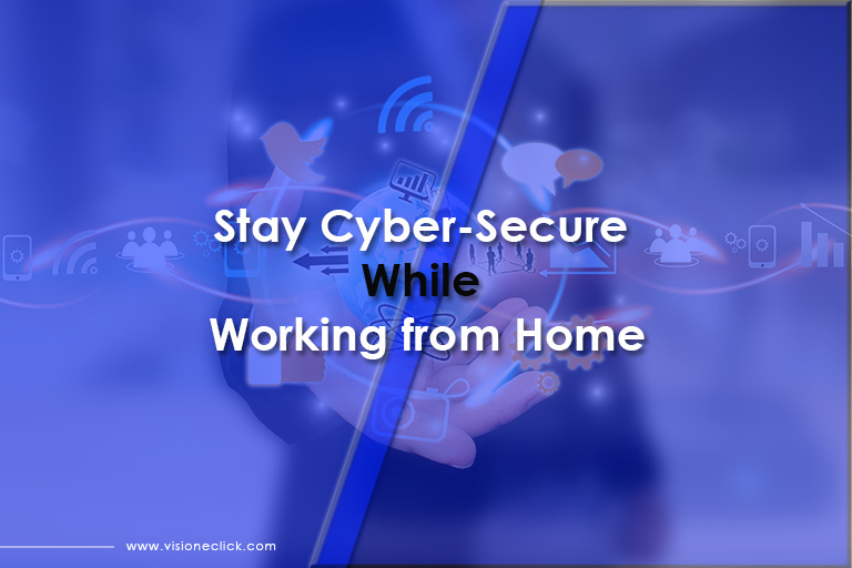 stay cyber secure working from home