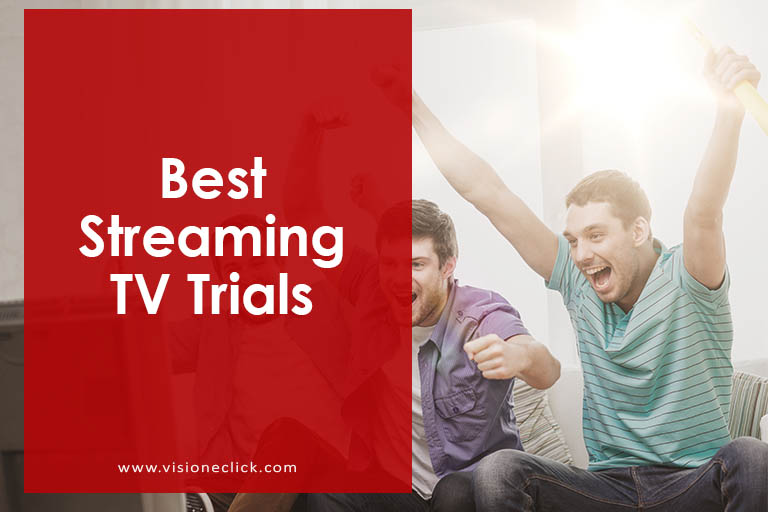 best streaming tv trials
