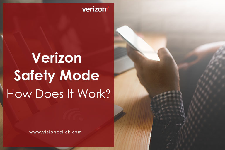 what is verizon safety mode