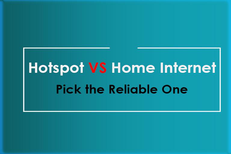 hotspot vs home internet