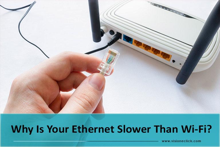 ethernet slow than wi-fi