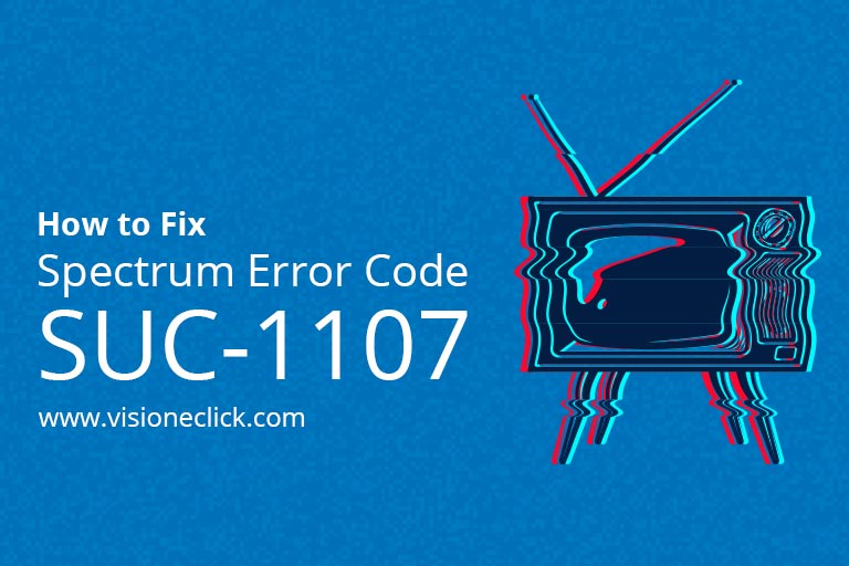 How to Fix Spectrum Error CodeSUC1107