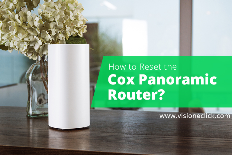 How to Reset Cox Panoramic Router