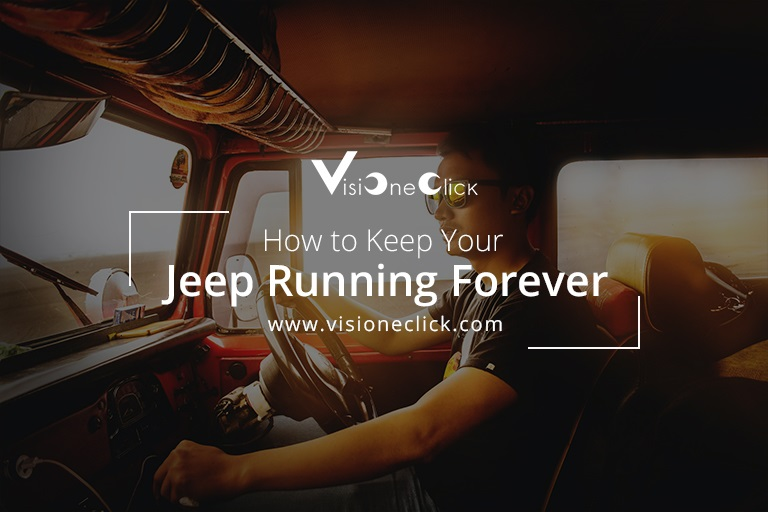 How to Keep Your Jeep Running Forever