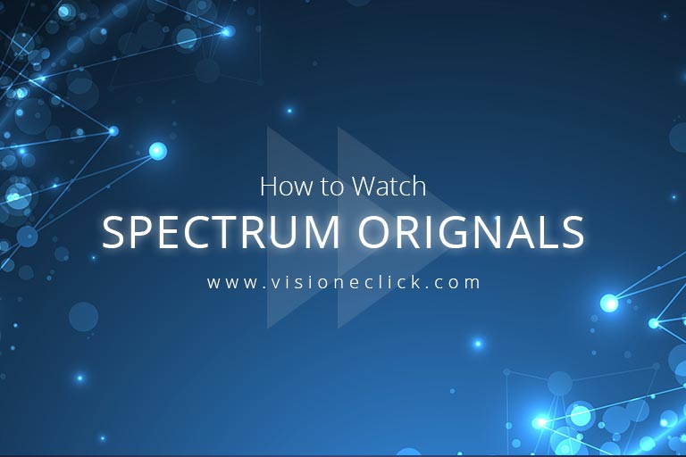 How to watch Spectrum Originals