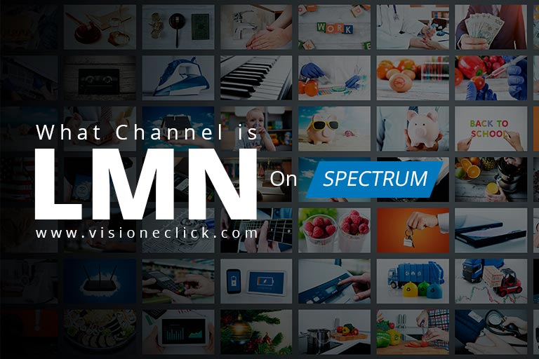What Channel is LMN on Spectrum Cable