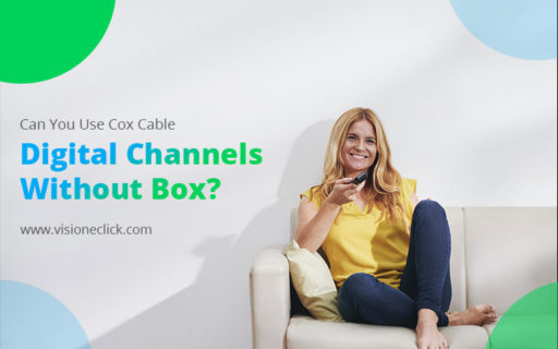 Use Cox Cable Digital Channels Without Box