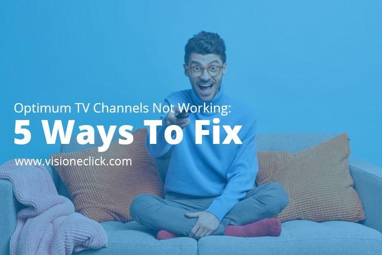 Fix Optimum TV channels not working