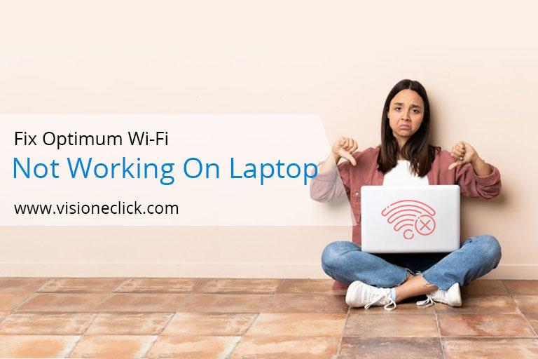 fix optimum wifi not working laptop
