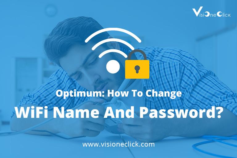 change optimum wifi name password